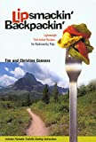 Conners, Christine: Lipsmackin&#39; Backpackin&#39;: Lightweight, Trail-Tested Recipes for Extended Backcountry Trips