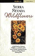 Sierra Nevada Wildflowers by Karen Wiese