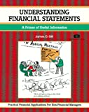 Gill, James D.: Understanding Financial Statements: A Guide for Non-Financial Readers
