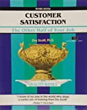 Customer Satisfaction: The Other Half of…