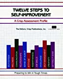 Chapman, Elwood: Crisp: Twelve Steps to Self-Improvement: A Crisp Assessment Profile (Crisp Fifty-Minute Books)
