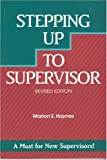 Haynes, Marion E.: Stepping Up to Supervisor
