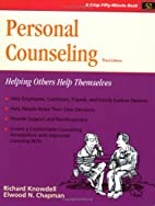 Personal Counseling: Helping Others Help…