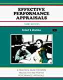 Maddux, Robert B.: Effective Performance Appraisals/a Practical Guide for More Productive and Positive Performance Appraisals