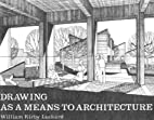 Crisp: Drawing as a Means to Architecture,…