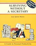 Jean Quinn Manzo: Surviving Without a Secretary (Crisp Fifty Minute Series)