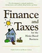 Finance & Taxes for the Home-Based Business…
