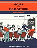 Rouillard, Larrie A.: Goals and Goal Setting