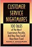 Friedman, Nancy J.: Crisp: Customer Service Nightmares (Crisp Professional Series)