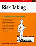 Herbert S. Kindler: Crisp: Risk Taking, Revised Edition: A Guide for Decision Makers (A Fifty-Minute Series Book)