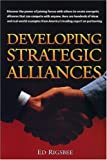 Rigsbee, Edwin Richard: Developing Strategic Alliances