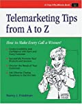 Friedman, Nancy J.: Telephone Skills from A to Z: The Telephone Doctor Phone Book (Crisp Fifty-Minute Series)