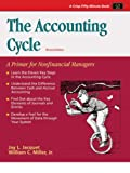 Miller, William C.: The Accounting Cycle: A Primer for Nonfinancial Managers
