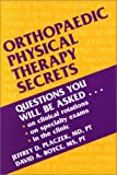 Jeffrey D. Placzek MD PT: Orthopaedic Physical Therapy Secrets, 1e