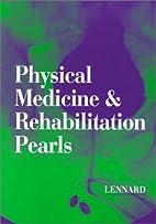 Physical Medicine & Rehabilitation Pearls by…