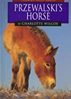 Przewalski's Horse (Learning about…
