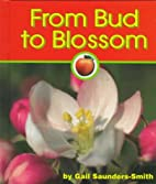 From Bud to Blossom (Pebble Books: Apples)…