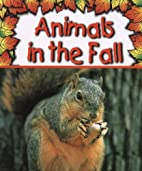Animals in the Fall (Preparing for Winter)…
