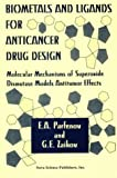 Parfenov, E. A.: Biometals and Ligands for Anti Cancer Drug Design : Molecular Mechanisms of Superoxide Dimutase Models Antitumer Effects