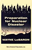 LeBaron, Wayne: Preparation for Nuclear Disaster