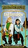 Cunningham, Elaine: Elfshadow (Harpers Bk. 2) (Bk. 1)