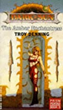 The Amber Enchantress by Troy Denning