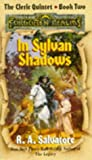 Salvatore, R. A.: In Sylvan Shadows