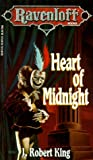 King, J. Robert: Heart of Midnight (Ravenloft Books)
