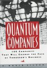 Silver, A. David: Quantum Companies: 100 Companies That Will Change the Face of Tomorrow&#39;s Business