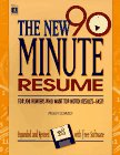 The New 90-Minute Resume by Peggy Schmidt