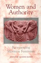 Women and Authority: Re-Emerging Mormon…