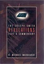 The Joseph Smith Revelations: Text and…