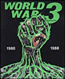 Kuper, Peter: World War 3 Illustrated 1980-1988