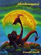 Phantasmagoria by Kenneth Smith