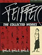 Feiffer: The Collected Works, Volume 3;…
