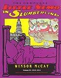 Winsor McCay: The Complete Little Nemo in Slumberland, Volume IV: 1910-1911