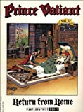 Foster, Harold: Prince Valiant, Vol. 17: Return from Rome