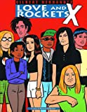 Hernandez, Gilbert: Love and Rockets X/