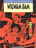 Jaime Hernandez: Love & Rockets Vol. 11: Wigwam Bam
