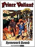 Foster, Harold: Prince Valiant, Vol. 22: Homeward Bound