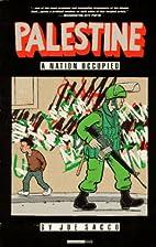 Palestine, Vol. 1: A Nation Occupied by Joe…
