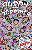 Bagge, Peter: Buddy the Dreamer (Hate)