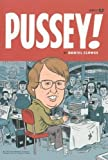 Clowes, Daniel: Pussey