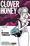 Tommaso, Richard: Clover Honey