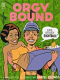 Clowes, Daniel: Orgy Bound