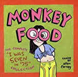 "Forney, Ellen: Monkey Food : The Complete ""I Was Seven in '75"" Collection"