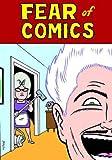 Hernandez, Gilbert: Fear of Comics (Love and Rockets)