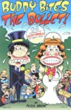 Bagge, Peter: Buddy Bites the Bullet: Hate Col Vol. 6 (Complete Buddy Bradley Stories from Hate!)