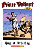 Harold Foster: Prince Valiant Vol. 41: The King of Atheldag