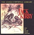 The Comics Journal Library: Jack Kirby by…